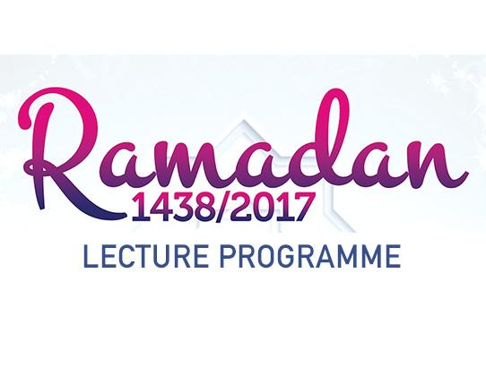Ramadan Lecture Programme 2017